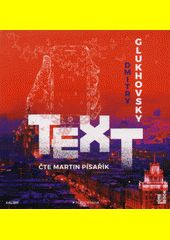 Text / Dmitry Glukhov