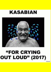 For Crying Out Loud / Kasabian
