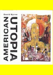 American Utopia / David Byrne