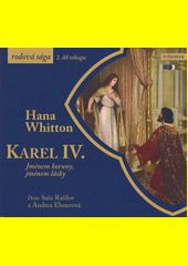 Karel IV. / Hana Whitton