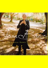 Whistle Down The Wind / Joan Baez